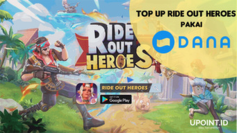 301219040458cara-top-up-ride-out-heroes-pakai-dana.jpg